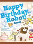 Happy Birthday Robot is part of the Family-Friendly RPGs offer at the Bundle of Holding