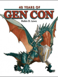 The history of the Gen Con gaming convention in this collection Designers, Dragons, and More