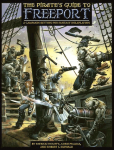 The Pirate's Guide to Freeport is the centerpiece of our Freeport Bundle