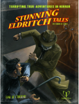 Stunning Eldritch Tales, a collection of Pulp-style adventures by Robin D. Laws in the resurrected Trail of Cthulhu Bundle