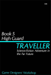High Guard was a pivotal rules expansion for Traveller