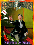The Deadlands Classic magic system is based on poker and gambling