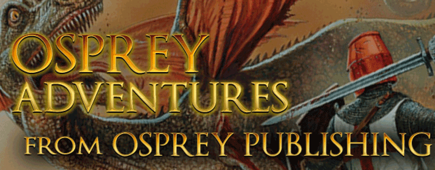 Osprey Adventures takes a historian's approach to fantasy