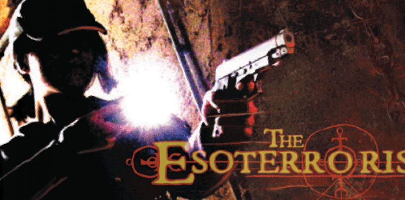 The Esoterrorists return – through Mon, Sept 4