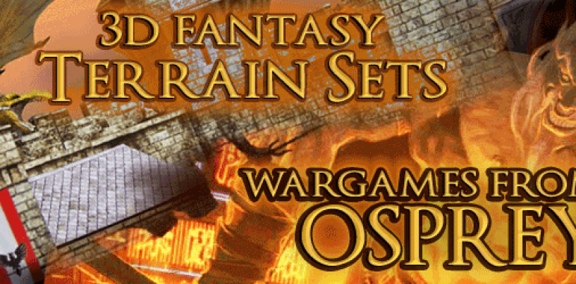 Osprey Wargames & Fat Dragon Terrain Sets
