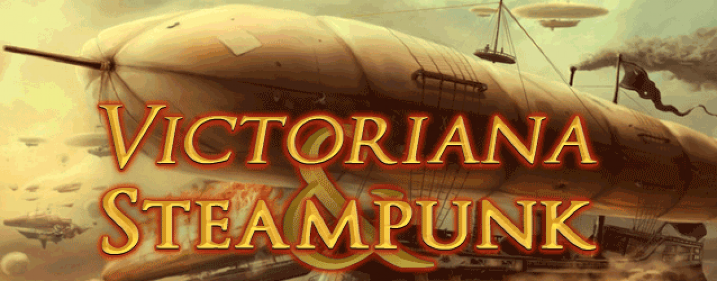 Steampunk! Victoriana and Steam-Powered Bundles
