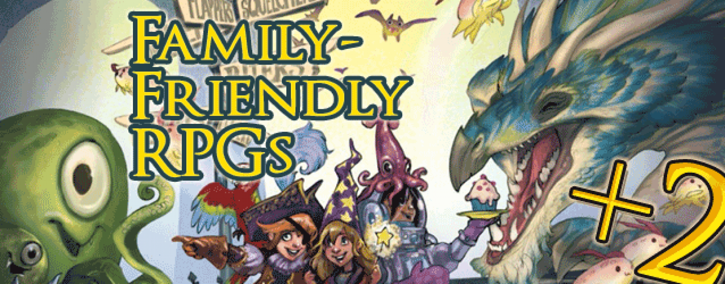 Family-Friendly RPGs +2 – games for kids