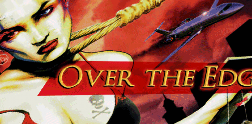 Over the Edge – revived
