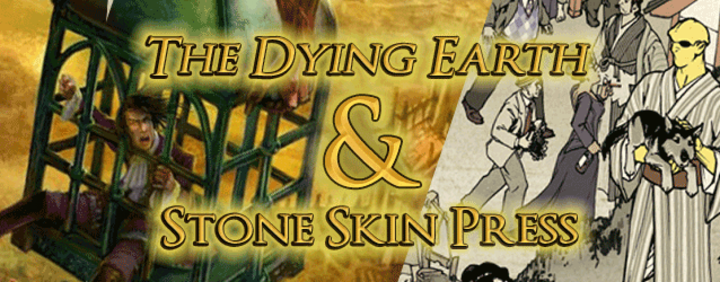 Dying Earth Compleat & Stone Skin Press