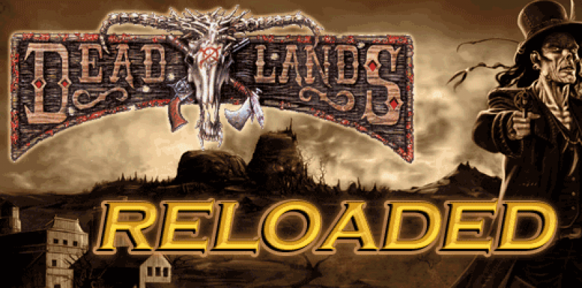 Deadlands Reloaded – TWO offers