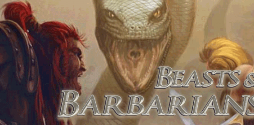 Beasts & Barbarians – Savage Worlds sword & sorcery