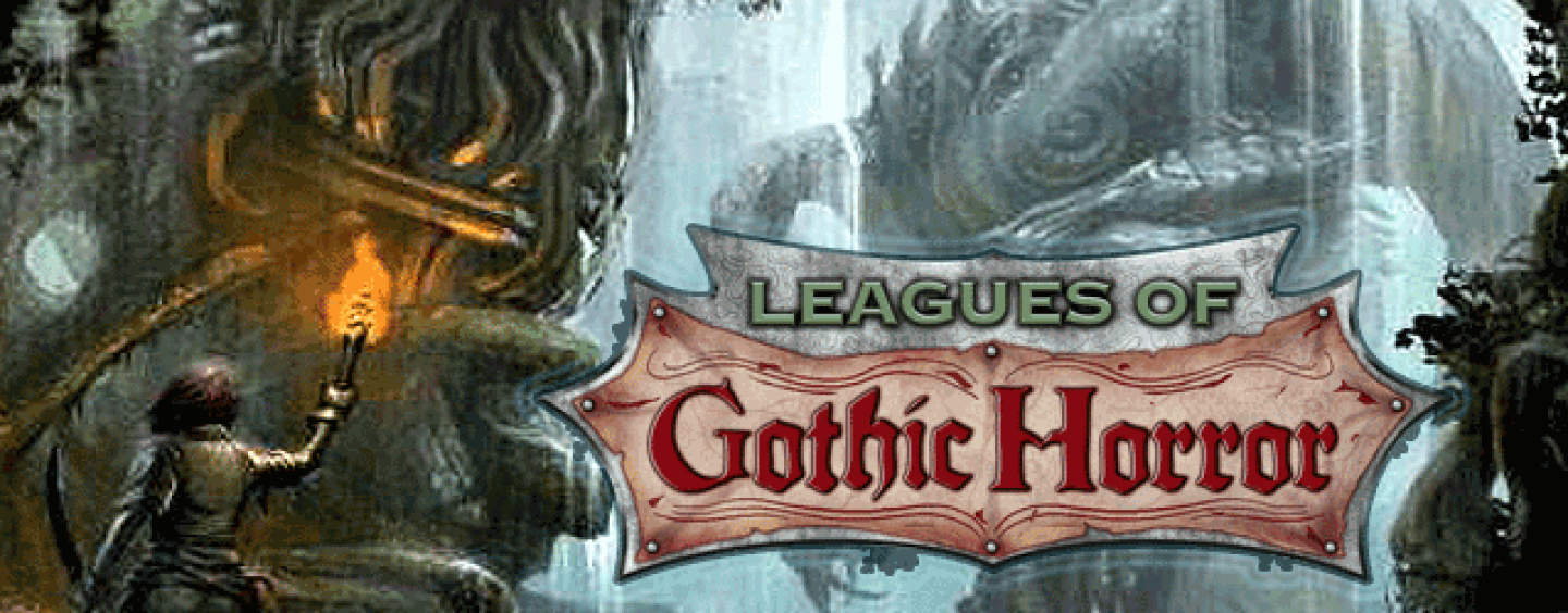 Leagues of Gothic Horror – Ubiquitous terror
