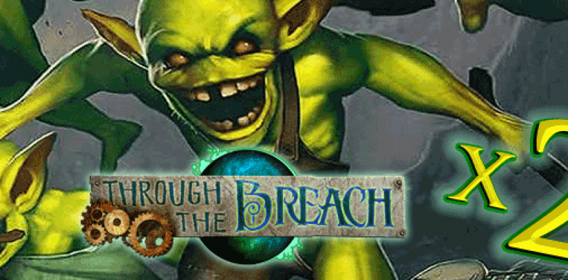 Through the Breach + Second Breach