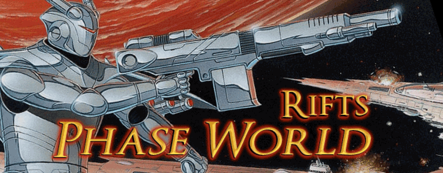 Phase World – more Rifts action
