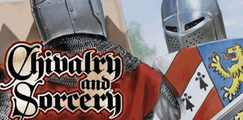 Chivalry and Sorcery – through Mon 26 April